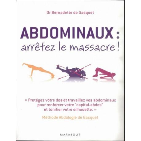 ABDOMINAUX, ARRETEZ LE MASSACRE