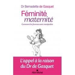 Féminité, maternité comment les femmes sont manipulées
